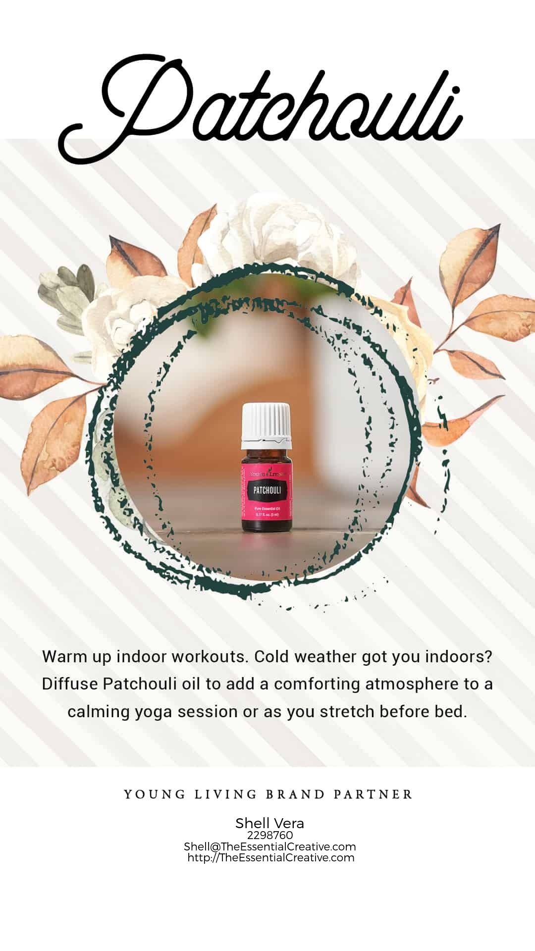 • Warm up indoor workouts. Cold weather got you indoors? Diffuse Patchouli oil to add a comforting atmosphere to a calming yoga session or as you stretch before bed.